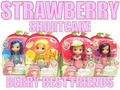 Strawberry Shortcake Berry Best Friends Dolls Review