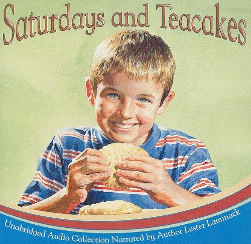 Saturdays And Teacakes  Lester L  Laminack  9781561455140  Amazon