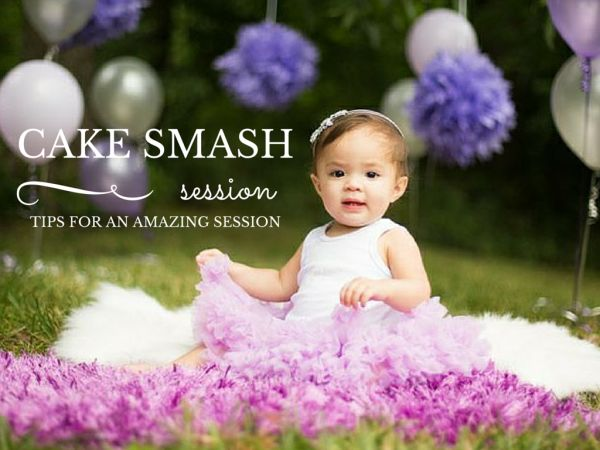 Tips For A Great Birthday Cake Smash (or Smash Cake) Photo Session