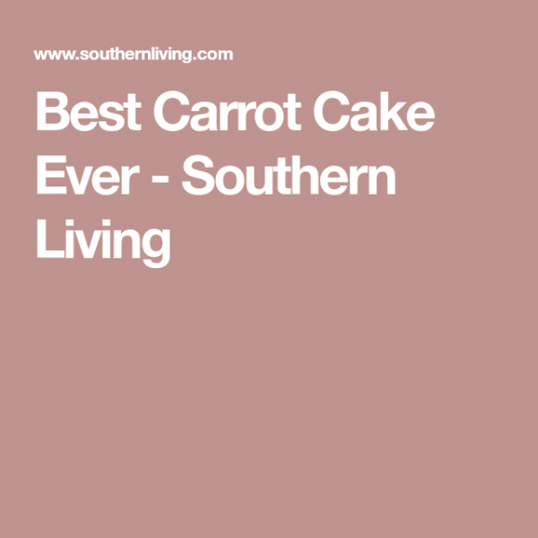 Best Carrot Cake Ever In 2018