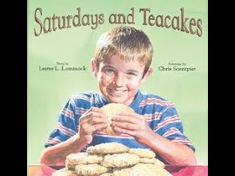 Saturdays And Teacakes Version 1, Lester L  Laminack (author