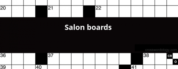 Salon Boards Crossword Clue