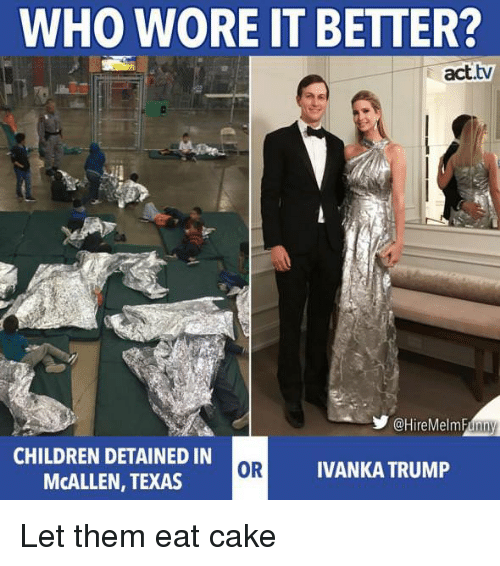 Who Wore It Better  Acttv Children Detained In Mcallen Texas Or