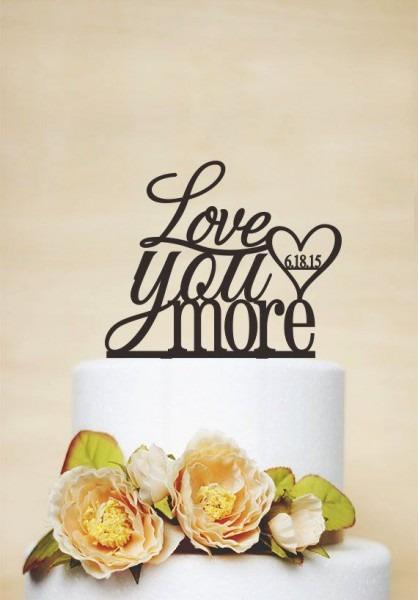 Love You More Cake Topper,love Cake Topper,wedding Cake Topper