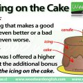 Icing On The Cake Idiom